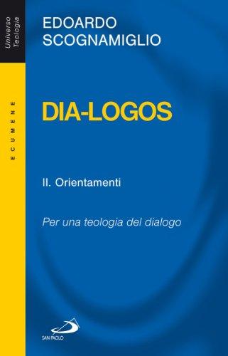9788821572500: Dia-logos. Per una teologia del dialogo: 2