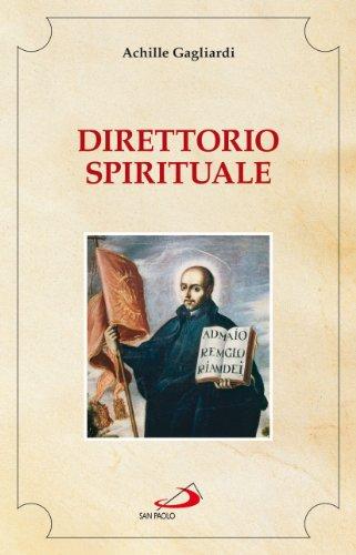 9788821575372: Direttorio spirituale (Spiritualità. Maestri. Seconda serie)