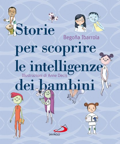 9788821578878: Storie per scoprire le intelligenze dei bambini (Racconti fiabeschi)