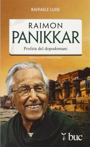 9788821590108: Raimon Panikkar. Profeta del dopodomani