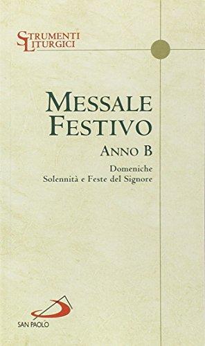 9788821593222: Messale festivo anno B. Domeniche solennità e Feste del Signore (Manuali liturgici)