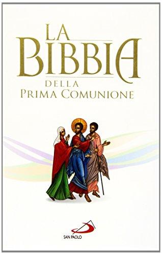 9788821594090: La Bibbia della Prima Comunione: 118 (Bibbia. Antico Testamento. Testi)