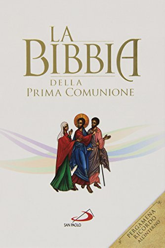 9788821594106: La Bibbia della Prima Comunione: 120 (Bibbia. Antico Testamento. Testi)