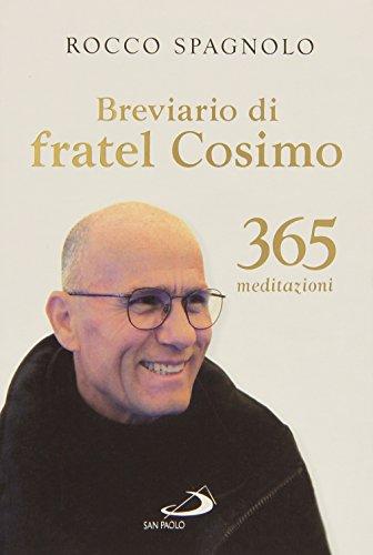 9788821594649: Breviario di fratel Cosimo. 365 meditazioni