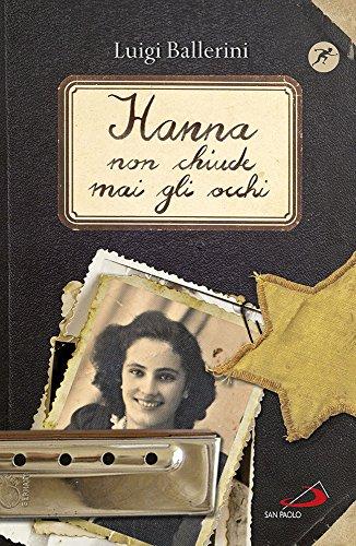 9788821597008: Hanna non chiude mai gli occhi (Narrativa San Paolo ragazzi)