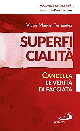 Superficialità. Cancella le verità di facciata (Paperback): Victor Manuel Fernandez