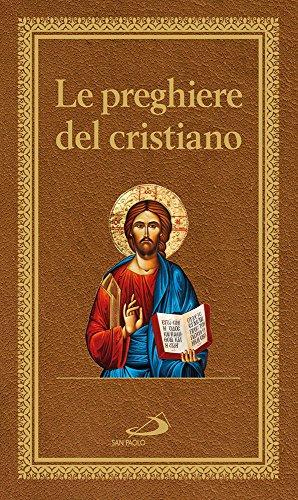 9788821597954: Le preghiere del cristiano. Massime eterne. Messa, rosario, Via Crucis, salmi, preghiere e pie invocazioni. Ediz. italiana e in latina