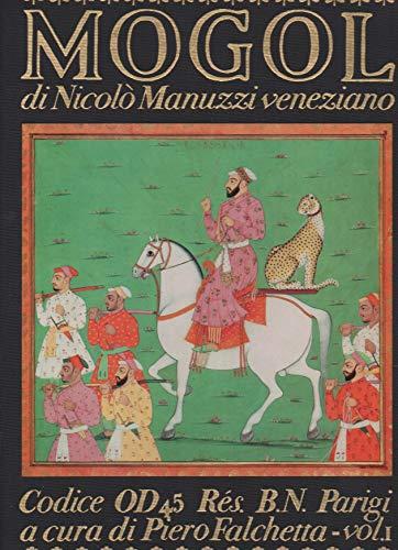 Storia del Mogol di Nicolo Manuzzi veneziano (2 vols): Falchetta, Piero