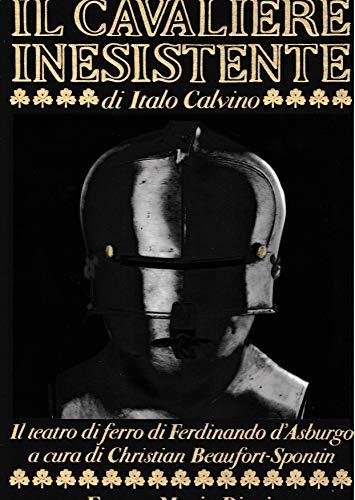 Il cavaliere inesistente e la collezione di: Calvino, Italo -