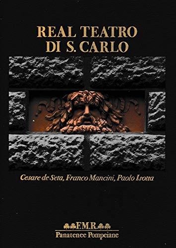 9788821601200: Real teatro di S. Carlo