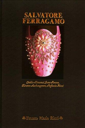Salvatore Ferragamo: Guido Almansi, June Swann, Kirsten Aschengreen, Stefania Ricci