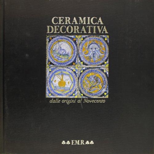 9788821610042: Ceramica decorativa dalle origini al Novecento (Quadreria)