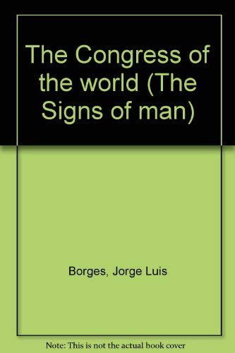 9788821630088: The Congress of the world (The Signs of man)