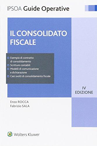 Il consolidato fiscale.: Rocca Enzo Sala Fabrizio
