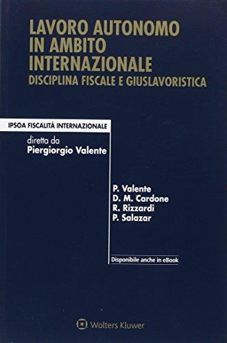 Lavoro autonomo in ambito internazionale. Disciplina fiscale