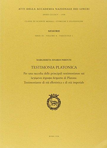 9788821805134: Testimonia platonica. Testimonianze di età ellenistica e di età imperiale (Memorie lincee.Scienze mor.,stor.,fil.IX)