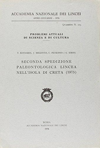 Seconda spedizione paleontologica lincea nell'isola di Creta (1975).: AA.VV.