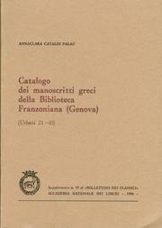 Catalogo dei manoscritti greci della Biblioteca Franzoniana, Genova (Urbani 21-40): Annaclara ...