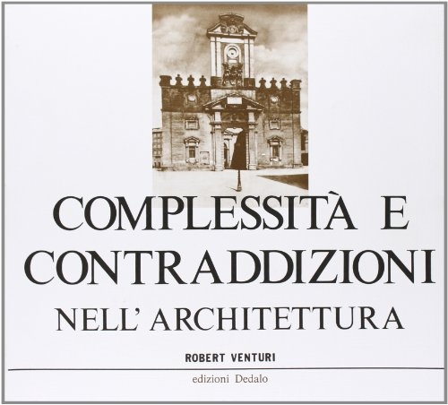 ComplessitÃ: e contraddizioni nell'architettura (8822008111) by Robert Venturi
