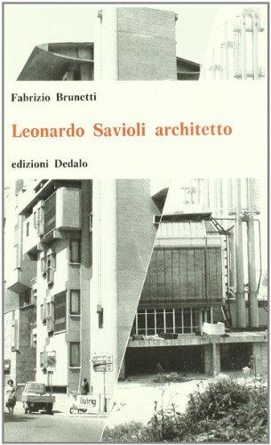 Leonardo Savioli, architetto (Universale di architettura) (Italian: Fabrizio Brunetti