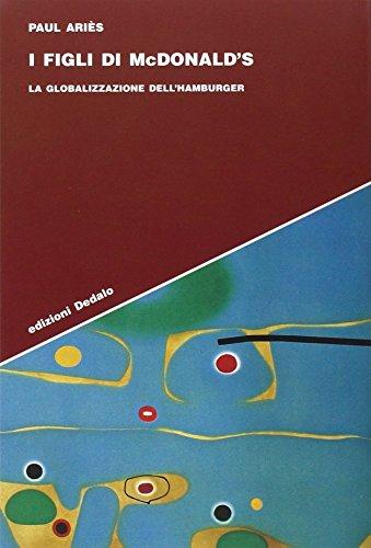 I figli di McDonald's. La globalizzazione dell'hamburger (8822053117) by Paul Ariès