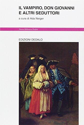 9788822062031: Il vampiro, don Giovanni e altri seduttori (Nuova biblioteca Dedalo)