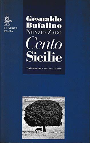 9788822112729: Cento Sicilie. Testimonianze per un ritratto