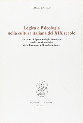Logica e psicologia nella cultura italiana del: Gattico,Emilio.