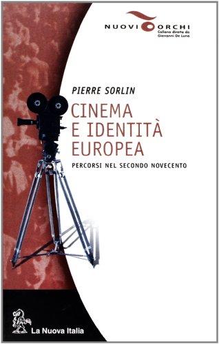 9788822140111: Cinema e identità europea. Percorsi nel secondo Novecento