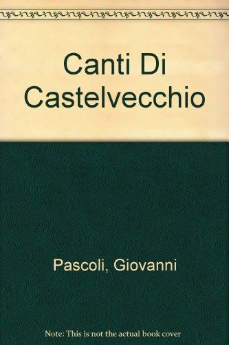 9788822140227: Canti Di Castelvecchio