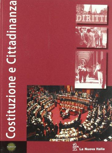 9788822162595: Costituzione e cittadinanza. Per le Scuole superiori