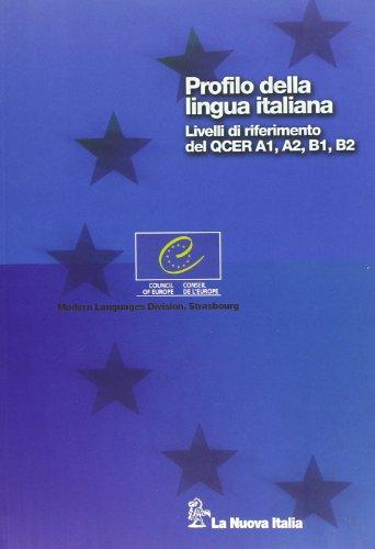 9788822163318: Profilo della lingua italiana. Livelli di riferimento del QCER A1, A2, B1, B2. Per le Scuole superiori. Con CD-ROM