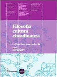 9788822167651: Filosofia cultura cittadinanza. Per le Scuole superiori. Con espansione online: 1