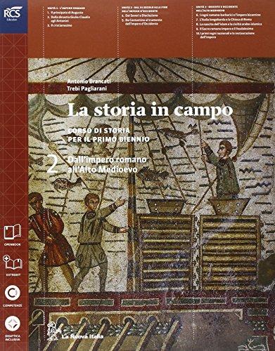 9788822182852: La storia in campo. Per le Scuole superiori. Con e-book. Con espansione online: 2