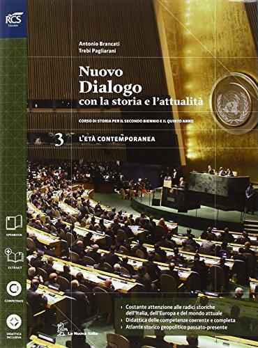 9788822184443: Nuovo dialogo con la storia e l'attualità. Con Extrakit-Openbook. Per le Scuole superiori. Con e-book. Con espansione online: 3