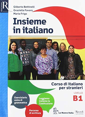 9788822191847: Insieme in italiano. Corso di italiano per stranieri. Livello B1. Per le Scuole superiori. Con ebook. Con espansione online. Con CD-Audio