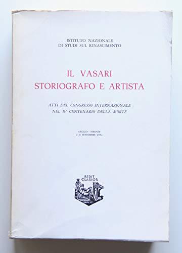 Il Vasari storiografo e artista.: Atti del Congr.Intern.nel