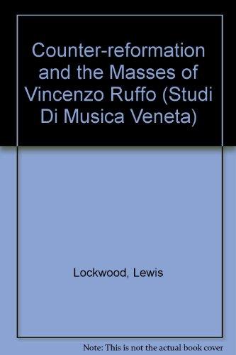 9788822208835: The Counter-Reformation and the Masses of Vincenzo Ruffo (Studi di musica veneta)