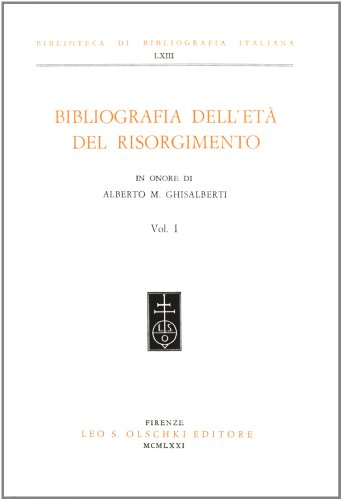 BIBLIOGRAFIA DELL'ETA' DEL RISORGIMENTO IN ONORE DI A.M. GHISALBERTI. 1971-1977.: AA.VV