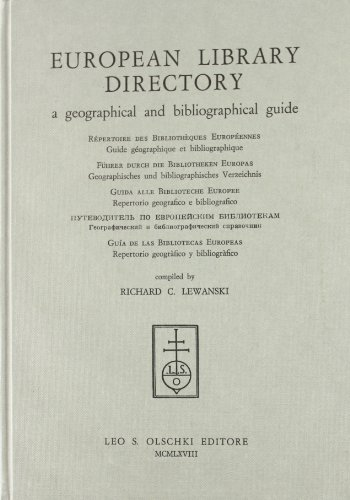 EUROPEAN LIBRARY DIRECTORY. A geographical and bibliographical guide.: LEWANSKI R.C. (a cura di).