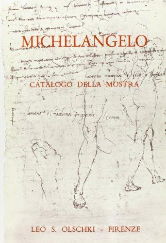 9788822210876: Michelangelo. Mostra di disegni, manoscritti e documenti