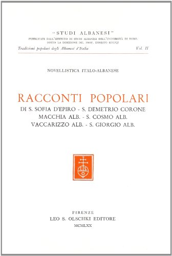 RACCONTI POPOLARI DI S.SOFIA D'EPIRO, S.DEMETRIO CORONE, MACCHIA ALB., S.COSMO ALB., S.GIORGIO...