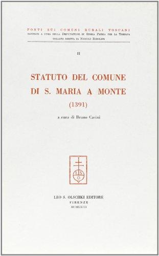 STATUTO DEL COMUNE DI SANTA MARIA A MONTE (1391).: CASINI Bruno (a cura di).