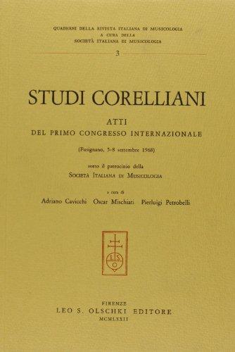 STUDI CORELLIANI. Atti del primo Congresso internazionale (Fusignano, 5-8 settembre 1968).: ...