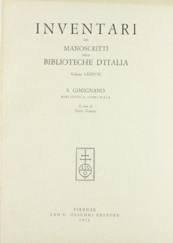 INVENTARI DEI MANOSCRITTI DELLE BIBLIOTECHE D'ITALIA. VOL. 88. San Gimignano.