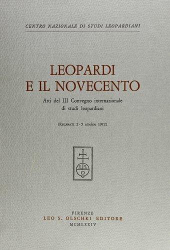 Leopardi e il Novecento.: Atti del III