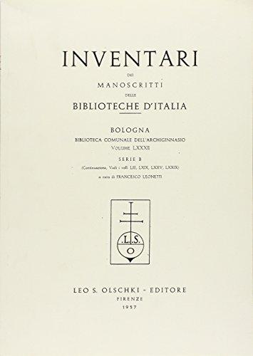 INVENTARI DEI MANOSCRITTI DELLE BIBLIOTECHE D'ITALIA. VOL. 82. Bologna.