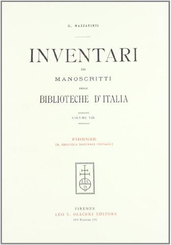 INVENTARI DEI MANOSCRITTI DELLE BIBLIOTECHE D'ITALIA. VOL. 8. Firenze.: AA.VV