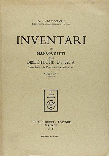 INVENTARI DEI MANOSCRITTI DELLE BIBLIOTECHE D'ITALIA. VOL. 25. Bologna.: AA.VV