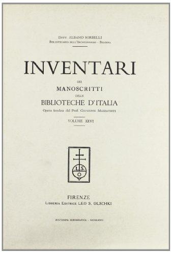 INVENTARI DEI MANOSCRITTI DELLE BIBLIOTECHE D'ITALIA. VOL. 26. Castiglion Fiorentino, Faenza.:...